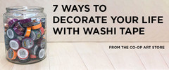 7 Ways to Decorate Your Life with Washi Tape