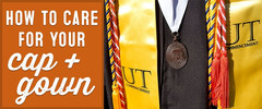 How to Care for Your Cap and Gown