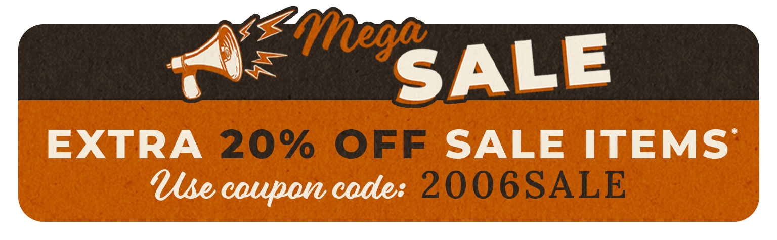 Save and extra 20% on Sale Items! Use Code: 2006SALE