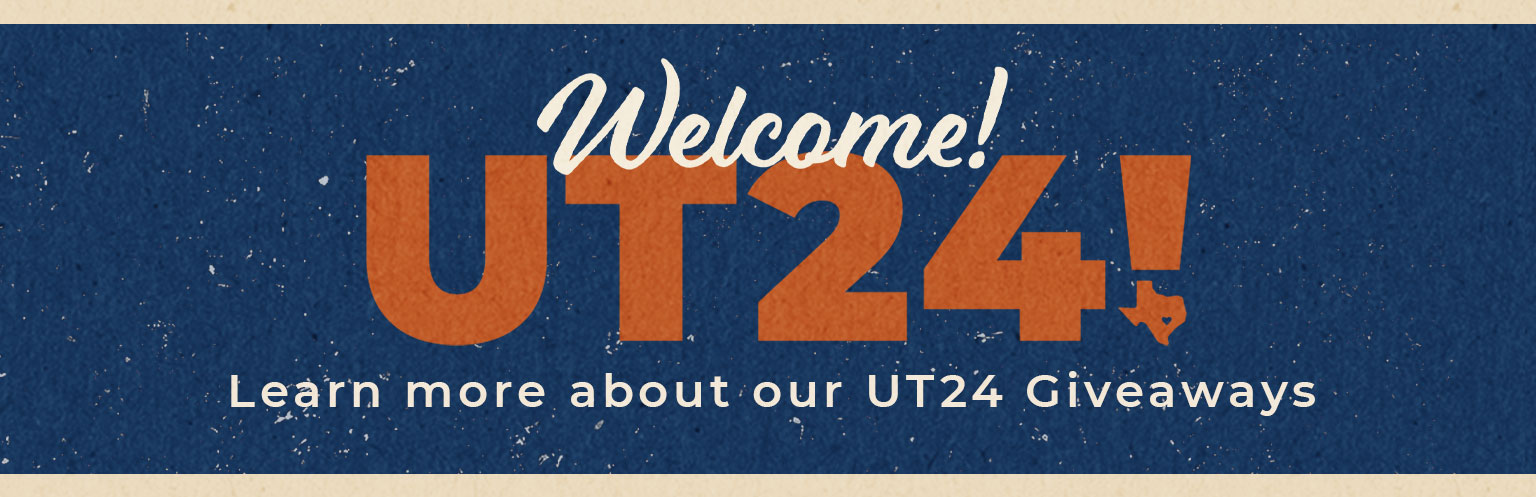 UT24 Resources: Learn More about our Giveaways!