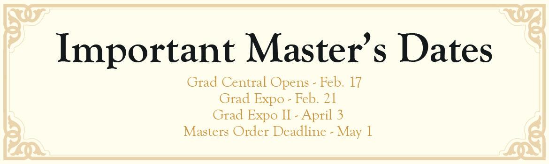 Important Master's Dates