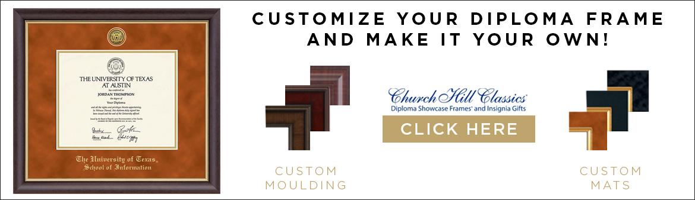 Customize your Diploma Frame!